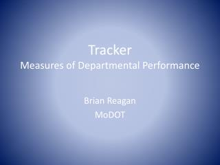 Tracker Measures of Departmental Performance