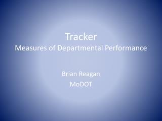 Tracker Measures of Departmental Performance