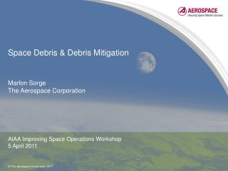 Space Debris & Debris Mitigation