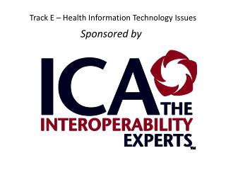 Track E – Health Information Technology Issues