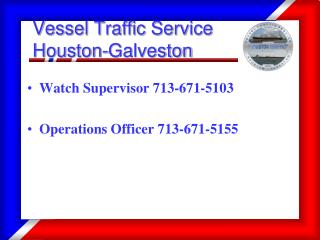 Vessel Traffic Service Houston-Galveston