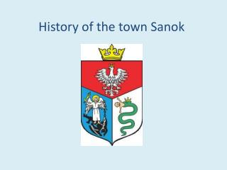 History of the town Sanok
