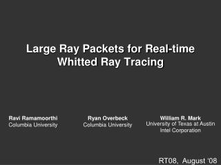 Large Ray Packets for Real-time  Whitted  Ray Tracing
