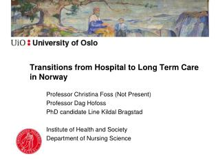 Transitions from Hospital to Long Term Care in Norway