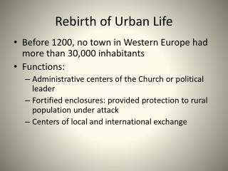Rebirth of Urban Life