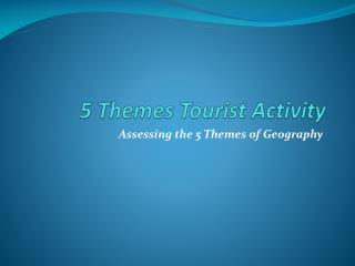 5 Themes Tourist Activity
