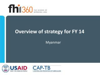 Overview of strategy for FY 14