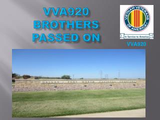 VVA920 BROTHERS PASSED ON