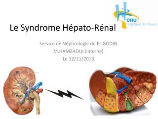 Le Syndrome  Hépato-Rénal