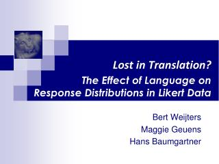 Lost in Translation? The Effect of Language on  Response Distributions in  Likert  Data
