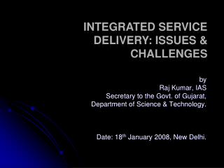 Integrated Service Delivery: Issues  Challenges