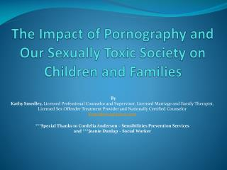 The Impact of Pornography and Our Sexually Toxic Society on Children and Families