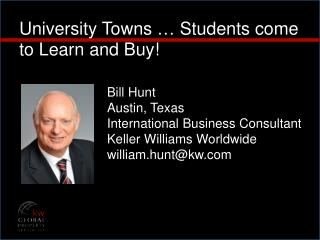 University  Towns … Students  come to Learn and Buy !