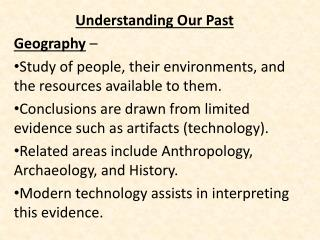 Understanding Our Past