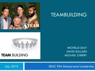 Teambuilding Michelle  Daly David Ballard Michael Cherry