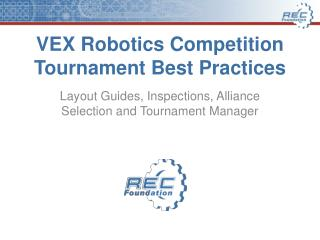 VEX Robotics Competition Tournament Best Practices