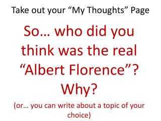 "Take out your ""My Thoughts"" Page"