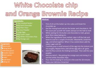 White Chocolate chip  and Orange Brownie Recipe