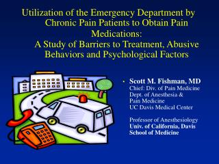 Utilization of the Emergency Department by Chronic Pain Patients to Obtain Pain Medications: