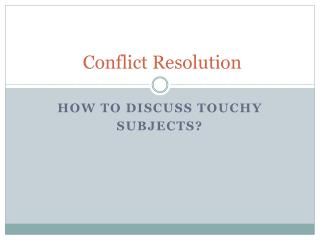 Conflict R esolution