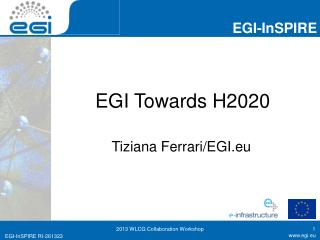 EGI Towards H2020