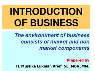 INTRODUCTION OF BUSINESS