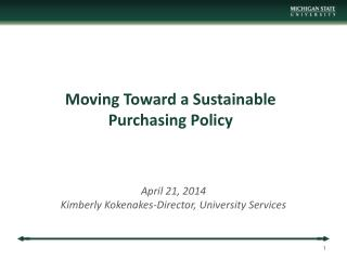 Moving Toward a Sustainable Purchasing Policy