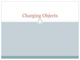 Charging Objects