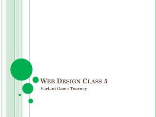 Web Design Class 5