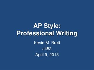AP Style:  Professional  Writing