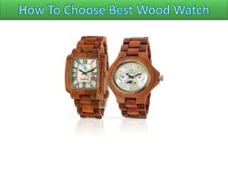 How To Choose Best Wood Watch