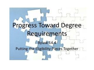 Progress Toward Degree Requirements
