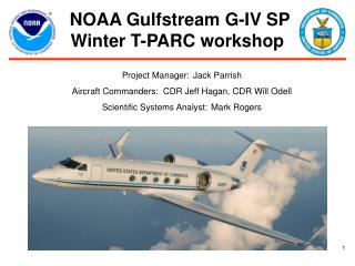 NOAA Gulfstream G-IV SP Winter T-PARC workshop