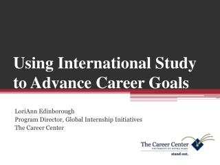 Using International Study to Advance Career Goals