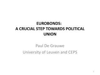 Eurobonds: a crucial step towards political union