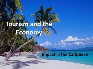 Tourism and the Economy