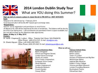 2014 London Dublin Study Tour What are YOU doing this Summer?