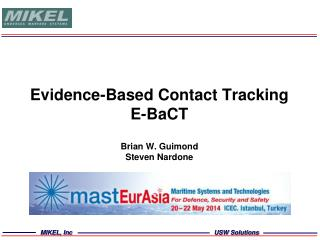 Evidence-Based Contact Tracking E- BaCT