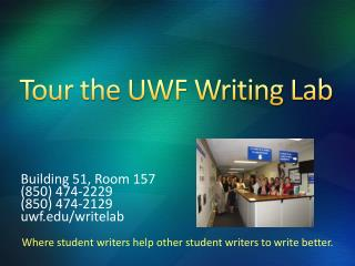 Tour the UWF Writing Lab