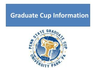 Graduate Cup Information