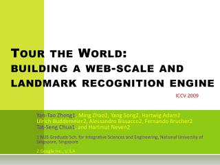 Tour the World:  building a web-scale and  landmark  recognition engine