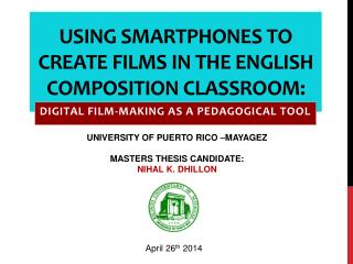 Using Smartphones to Create Films in The English Composition Classroom: