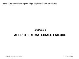 MODULE 3 ASPECTS OF MATERIALS FAILURE