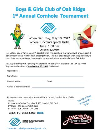 Boys & Girls Club of Oak Ridge 1 st  Annual  Cornhole   Tournament