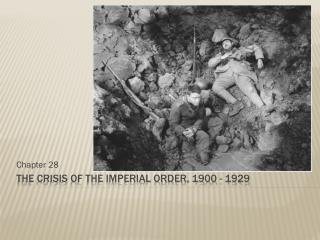 The Crisis of the Imperial Order, 1900 - 1929
