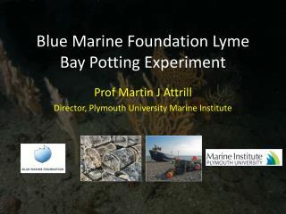Blue Marine Foundation Lyme Bay Potting Experiment