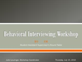 Behavioral Interviewing Workshop