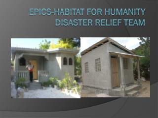 EPICS-Habitat for Humanity Disaster Relief Team