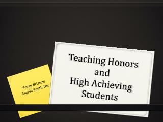 Teaching Honors and  High Achieving Students