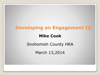 Developing an Engagement IQ